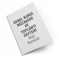 GENEL KURUL TOPLANTI VE MÜZAKERE DEFTERİ 40YP NUM